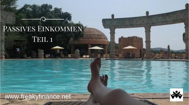 freaky finance, passives Einkommen, meine passiven Einkommensquellen, Pool, Füße