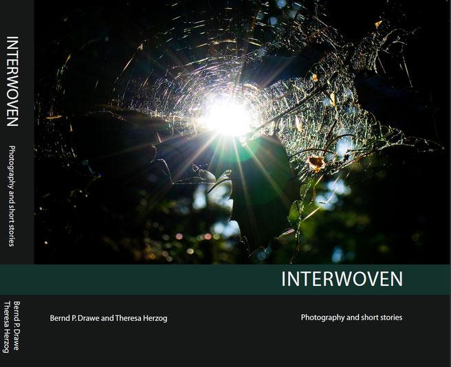 Interwoven - Fotografie und Kurzgeschichten