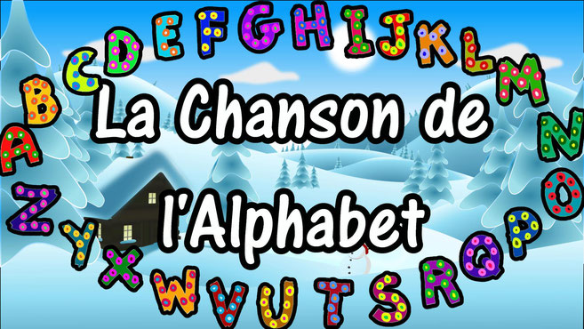 French Alphabet Song - French ABC Song - La chanson de l'alphabet