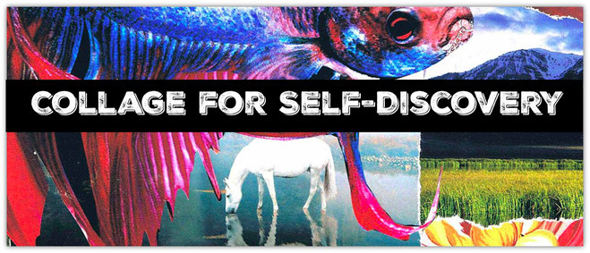 Collage for Self-Discovery E-Course - The Art of Emotional