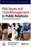 Risk Issues and Crisis Management: A Casebook of Best Practice (PR in Practice)  (2008) by Michael Regester and Judy Larkin