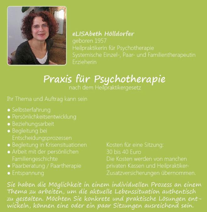 Elisabeth Hölldorfer - Psychotherapeutin nach dem Heilpraktikergesetz: Systemische Einzel-, Paar, und Familientherapeutin: Selbsterfahrung, Persönlichkeitsentwicklung, Beziehungsarbeit, Kriseninterv.