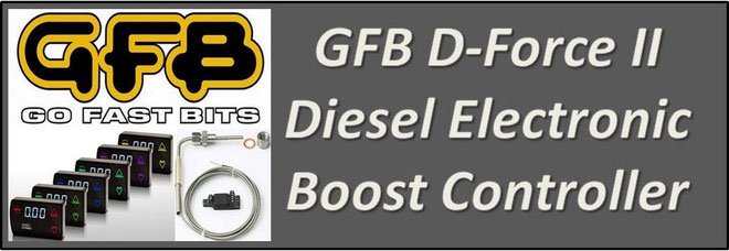 GFB D-Force Diesel Electronic Boost Controller NZ - GFB Diesel EBC