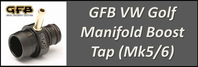 GFB VW Golf Manifold Boost Tap - Manifold Pressure Gauge Port - GFB 5800 NZ