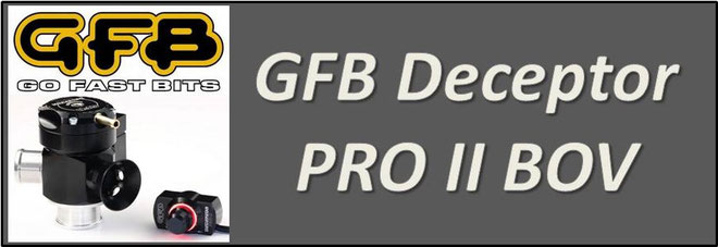 GFB Deceptor PRO II BOV NZ - GFB T9500, T9501, T9502, T9503, T9504, T9505, T9520, T9525, T9533, T9535