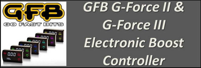 GFB G-Force II Electronic Boost Controller NZ - GFB EBC