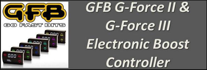 GFB G-Force 2 & G-Force 3 Electronic Boost Controller NZ - GFB EBC