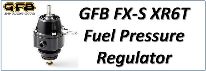 GFB FXS FX-S XR6T Fuel Pressure Regulator NZ