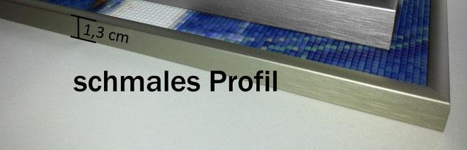 > schmale Profile 1.3 cm