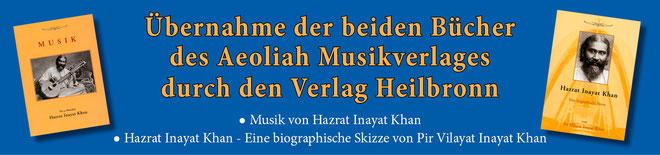 Der Verlag Heilbronn hat die Bücher des Aeoliah Musikverlages übernommen: Das Buch Musik von Hazrat Inayat Khan und das Buch Hazrat Inayat Khan, Eine biographische Skizze von Pir Vilayat Inayat Khan