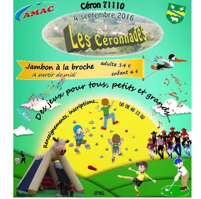 L'affichette des Céronnades, présentation de la manifestation qui se tiendra le 4 septemlbre 2016, à Céron (71110) avec repas de midi (jambon à la broche et, toute l'après-midi, des jeux pour tous, petits et grands.