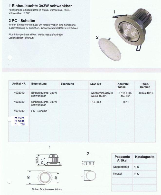 LED Einbauleuchte 3x3 Watt schwenkbar
