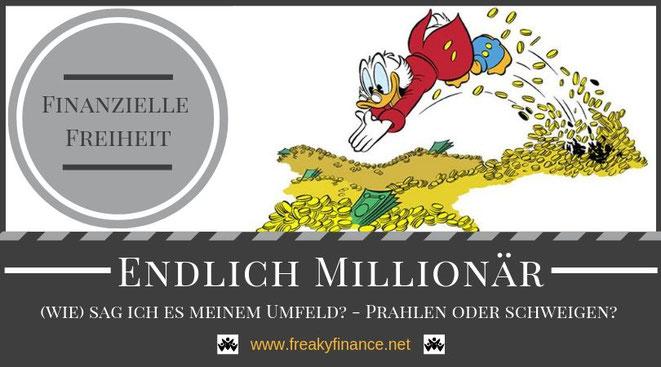 freaky finance, endlich Millionär, wie sage ich es meinem Umfeld?, Dagobert Duck im Talerbad, ist eine Million etwas Besonderes?, Millionär - Bedeutung für mich, Vermögensvertreilung