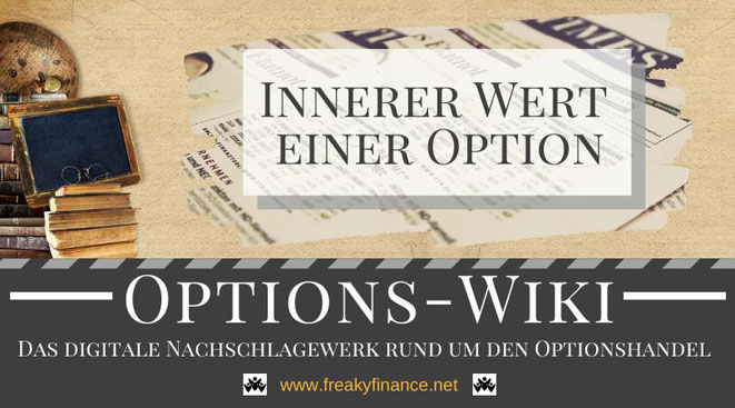 Begriff Innere Werte einer Option freaky finance Options-Wiki