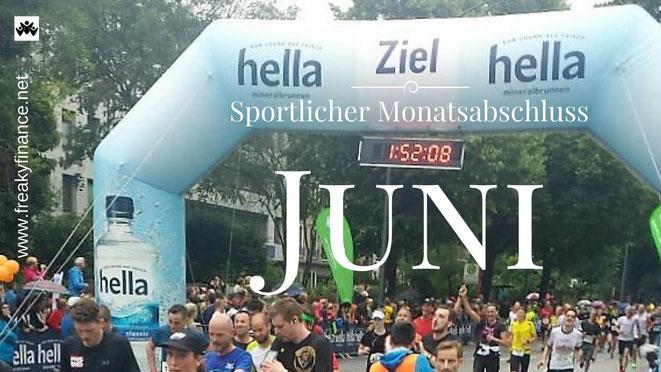 freaky finance, freaky routine, Monatsabschluss, Juni 2017, sprotlicher Monatsabschluss, Zielbogen Hamburg Halbmarathon