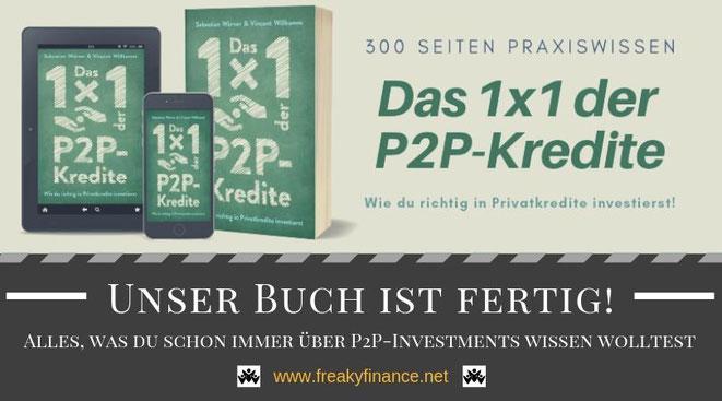Buchvorstellung: Das 1x1 der P2P-Kredite, wie du richtig in Privatkredite investierst von Sebastian Wörner und Vincent Willkomm präsentiert von freaky finance