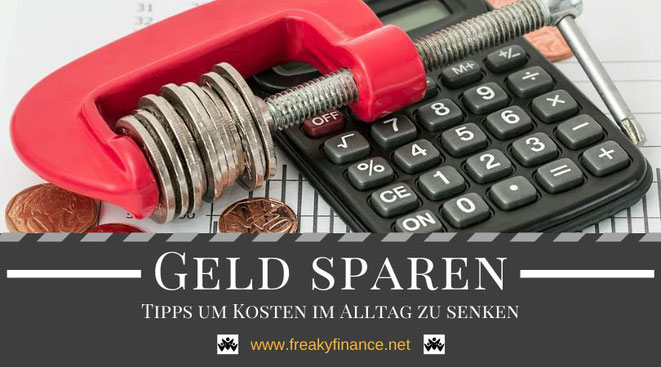 Sparen - Tipps und Tricks zum erfolgreichen Sparen und Vermögensaufbau in Eigenregie @ freaky finance