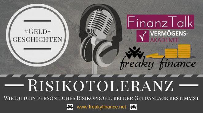 freaky finance, Podcast, FinanzTalk, Risikotoleranz, Risikotragfähigkeit, Risikoberitschaft, Risikoprofil, Wie du dein persönliches Risikoprofil bestimmst