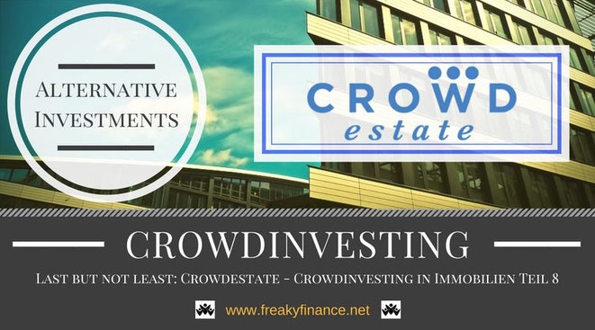 Crowdestate Immobilien-Crowdinvesting, Update, freaky finance, alternative Investments, Crowdinvesting, Haus, Kredit, Euroscheine, 50 Euro, Skyline