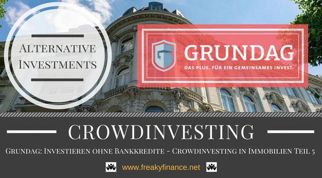 Grundag Immobilien-Crowdinvesting, Update, freaky finance, alternative Investments, Crowdinvesting, Haus, Kredit, Fenster, Fassade, Himmel, Bäume, Wolken