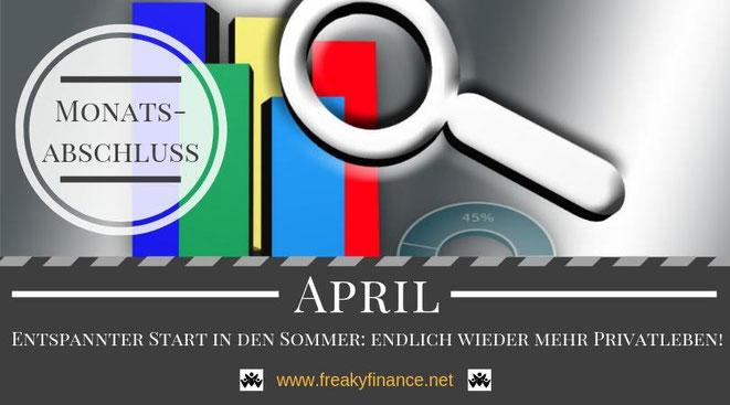Der freaky finance Monatsabschluss April 2019. Erfahre mehr über meine Einnahmen durch Zinsen, Mieten und alternative Investment. Nimm mit mir gemeinsam mein Gesamtvermögen unter die Lupe.