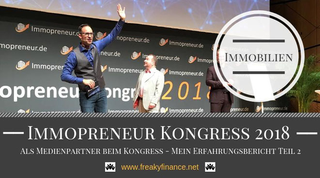 freaky finance, Immopreneur Kongress 2018, Hauptbühne, Christian Gärtner, Thomas Knedel, Immobilien