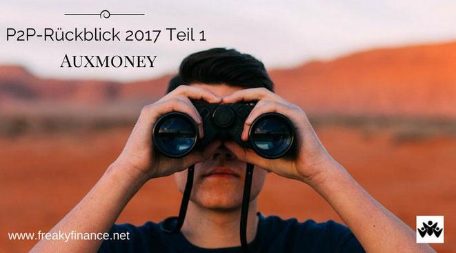 freaky finance, P2P-Kredite, Rückblick 2017, Auxmoney, Mann mit Fernglas in der Wüste