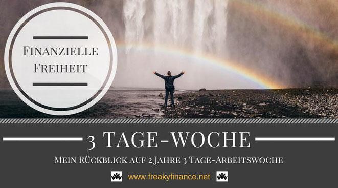freaky finance, Rückblick auf 1 Jahr 3 Tage-Woche, Freiheit, Regenbogen, Wasserfall, Horizont