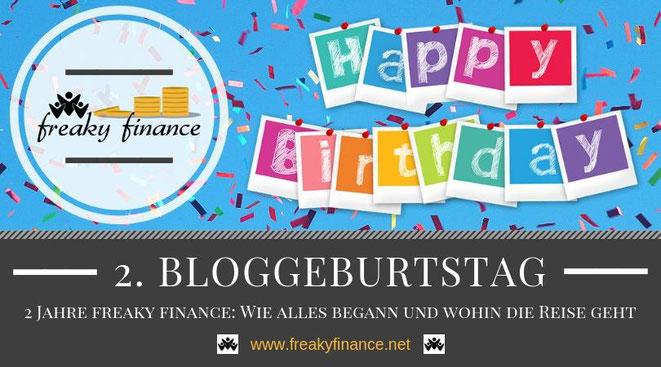 Konfettiregen, Sekt & Co.: Zeit zum Feiern - 2 Jahre freaky finance Blog! Ein Rückblick: Wie alles begann und wohin die Reise geht