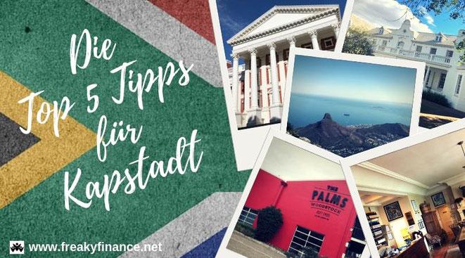 freaky travel, die Top 5 Tipp für deinen unvergesslichen Urlaub in Kapstadt, Südafrika, freaky finance