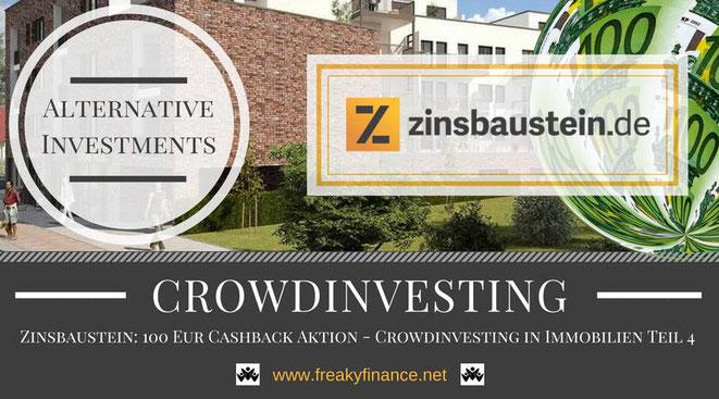 Zinsbaustein Immobilien-Crowdinvesting, Update, freaky finance, alternative Investments, Crowdinvesting, Haus, Kredit, Euroscheine, 100€ Neukundenbonus