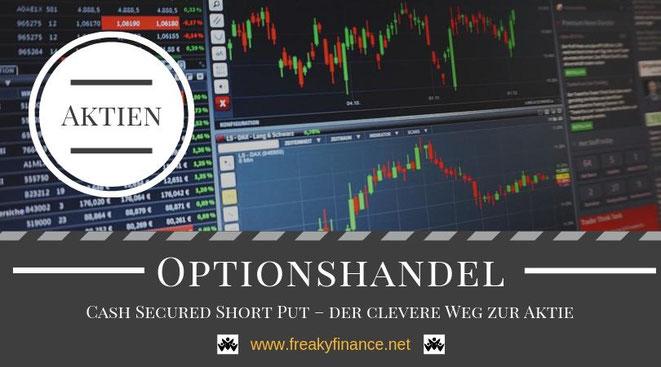 Cash Secured Short Put – der clevere Weg zur Aktie, Optionen, Optionshandel, Aktien, Aktienkauf, Traderbildschirm mit Börsenchart, Kerzenchart