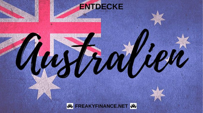 freaky finance, freaky travel, Australien, Reisen, entdecken, Tipps, Reiseberichte, Down Under