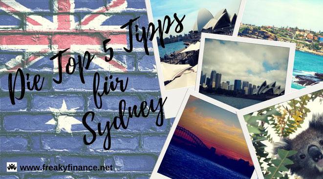 freaky finance, freaky travel, Zinskraft, Gastartikel, Australien, Sydney, Koala, Sydney Opera House, Strand, Flagge, Meer, Sonnenuntergang, Skyline, Harbour Bridge