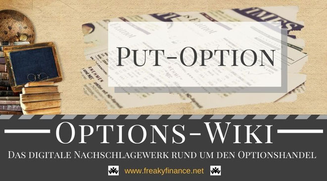 Begriff Put-Optionen (Verkaufsoptionen) freaky finance Options-Wiki