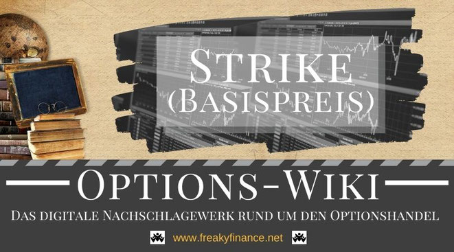 Begriff Strike (Basispreis) freaky finance Options-Wiki