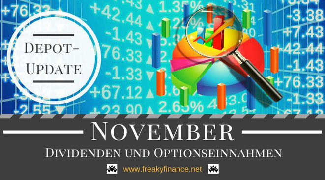 freaky finance, Dividenden und Optionseinnahmen, Optionsprämien und Depotbewegungen, November 2019, Tortendiagram, Lupe