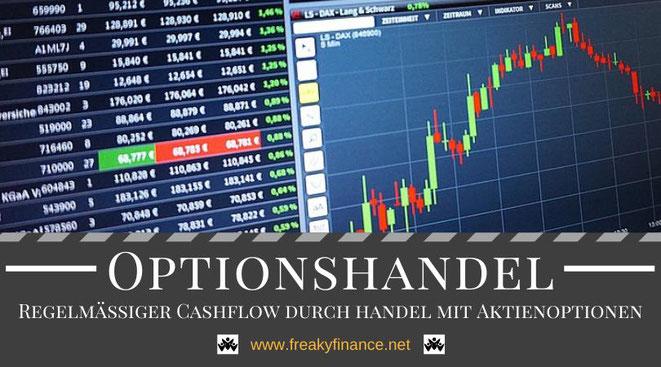Optionshandel lernen für Anfänger und Einsteiger, regelmäßiger Cashflow mit dem Handel von Aktienoptionen, Optionen handeln mit kleinen Konten