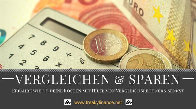 freaky finance, freaky travel, vergleichen, sparen, kosten, rechnen, vergleichsrechner, hilfe, wechseln