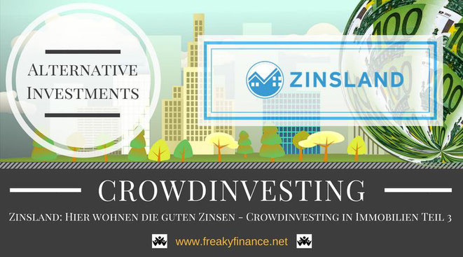 Zinsland Immobilien-Crowdinvesting, Update, freaky finance, alternative Investments, Crowdinvesting, Haus, Kredit, Euroscheine, 100€ Neukundenbonus