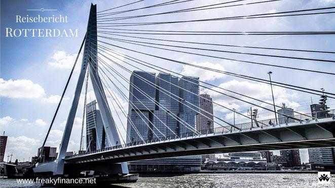 freaky finance, freaky travel, Rotterdam, Erasmusbrücke, Reisebericht, invest-abc