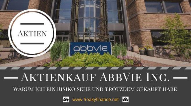 Aktienkauf AbbVie Inc., Unternehmensvorstellung, freaky finance, Firmenzentrale AbbVie, Aktien, Dividenden