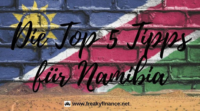 freaky travel, Gastartikel, Reiseberichte, Afrika, Namibia, TOP, Tipps, Orte, Stadt, freaky finance, rot, weiß, blau, grün, Sonne, Wüste, Sand
