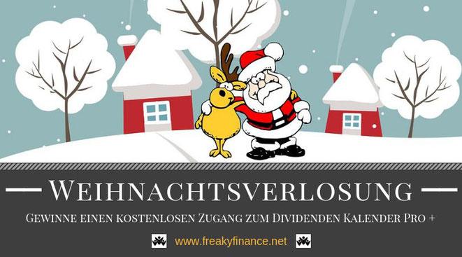 Gewinne 1 von 5 kostenlosen Zugängen zum Dividenden Kalender Pro + in der Freaky Finance Weihnachtsverlosung. Tipps, Wissen und Erfahrungen zum Thema Sparen und Investieren für einen erfolgreichen Vermögensaufbau in Eigenregie.
