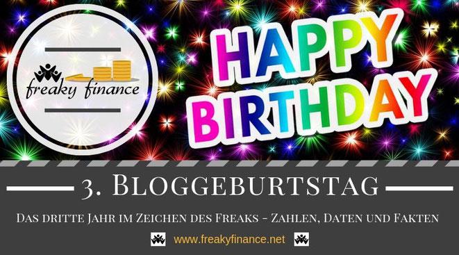 Konfettiregen, Feuerwerk, Sekt & Co.: Zeit zum Feiern - 3 Jahre freaky finance Blog! Das dritte Jahr im Zeichen des freaky - Zahlen, Daten und Fakten