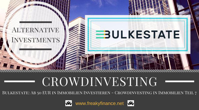 Bulkestate Immobilien-Crowdinvesting, Update, freaky finance, alternative Investments, Crowdinvesting, Haus, Kredit, Euroscheine, 50 Euro, Skyline