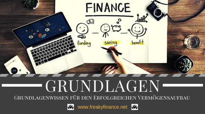 Grundlagenwissen für den Erfolgreichen Einstieg ins Investieren und erfolgreichen Vermögensaufbau in Eigenregie @ freaky finance