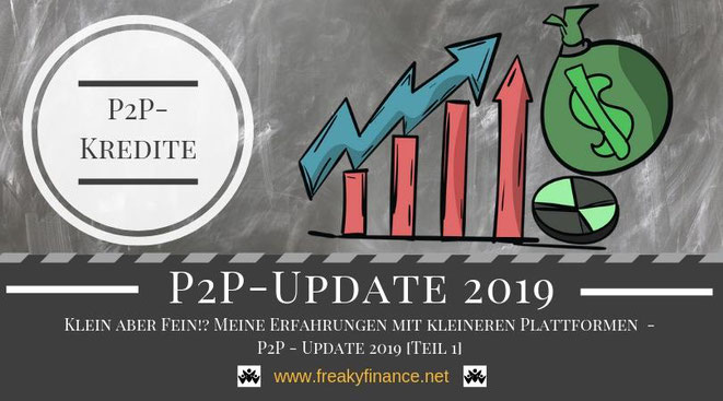 freaky finance, Das große freaky finance P2P-Kredite Update 2019, alternative Investments, Privatkredite, Rendite, Zinsen, kleinere P2P-Plattformen, Erfahrungen mit Peerberry, Grupeer, Lenndy, Robocash, Viventor, Fast Invest, Iuvo, dofinance, Lendico