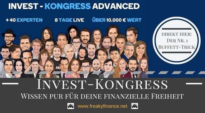 Invest Kongress Advanced Titelgrafik mit freaky finance, mehr als 40 Speaker, Aktien, Börse, Kryptos, Immobilien, und vieles mehr. Kostenlose Vorträge