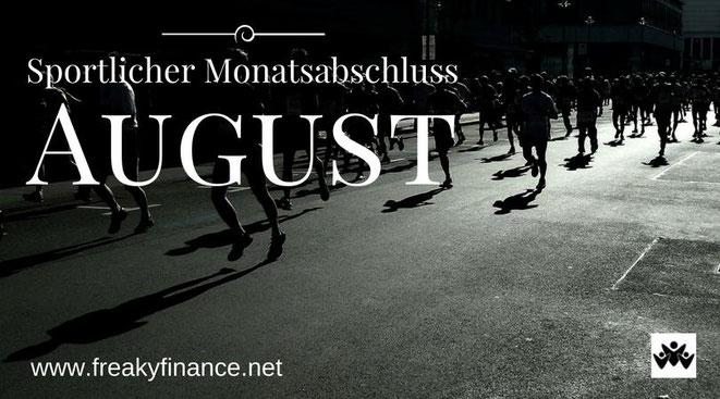freaky finance, freaky routine, Monatsabschluss, August 2017, sportlicher Monatsabschluss, Läufer auf einer Straße, Wettluf, Wettkampf